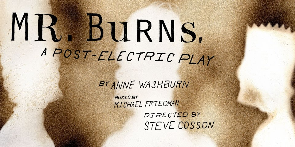 Mr. Burns, a post-electric play image 1