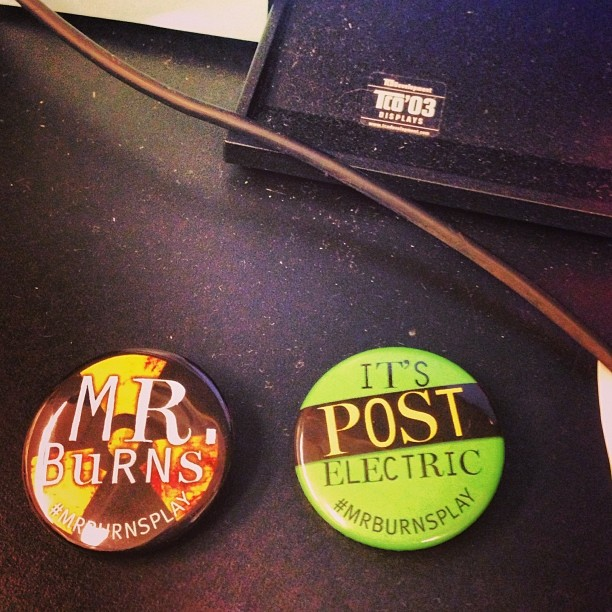 It's post electric! #mrburnsplay at @phnyc! Opens Sunday!!!! Get your tickets!